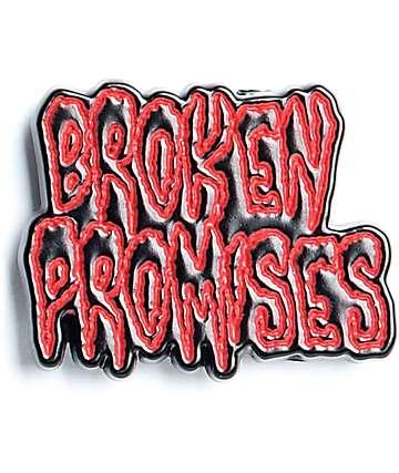 Broken Promises Creep Pin
