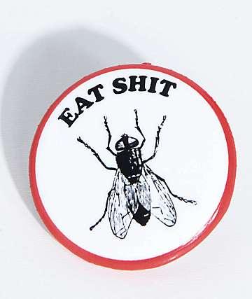 Know Bad Daze Eat Shit Button