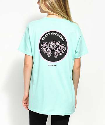 Know Bad Daze Sorry Not Sorry Mint T-Shirt