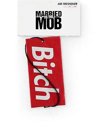 Married To The Mob Bitch In A Box Air Freshener