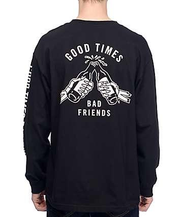 Sketchy Tank Good Times Bad Friends Long Sleeve T-Shirt